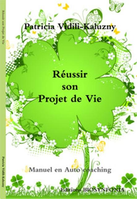 P kaluzny reussir projet vie 2