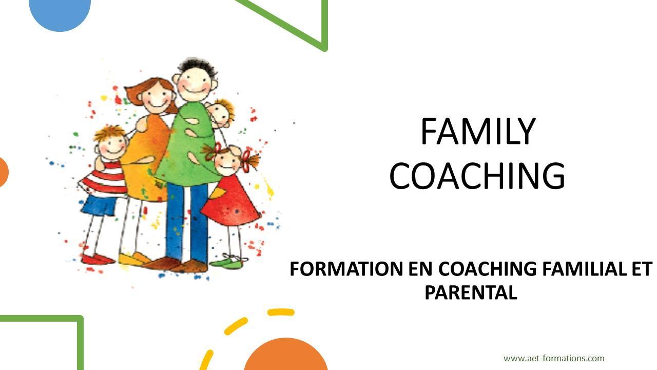 COACH FAMILIAL ET PARENTAL